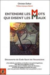 christian-dufour-entendre-les-mots-qui-disent-les-maux-decouverte-du-code-sacre-de-l-inconscient-o-2716312486-0-1.jpg
